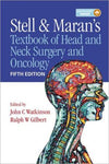Stell and Marans's Textbook of Head & Neck Surgery and Oncology, 5e - ABC Books