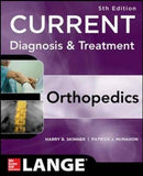 Current Diagnosis & Treatment in Orthopedics IE, 5e