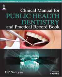 Clinical Manual for Public Health Dentistry - ABC Books