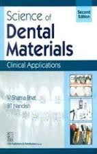 Science of Dental Materials: Clinical Applications, 2e (PB)