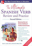 The Ultimate Spanish Verb Review and Practice, 2E - ABC Books