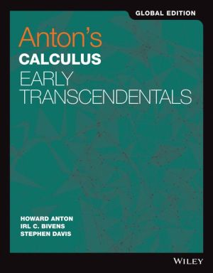 Anton's Calculus: Early Transcendentals, Global Edition