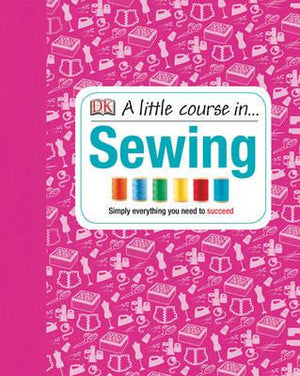 A Little Course In... Sewing - ABC Books