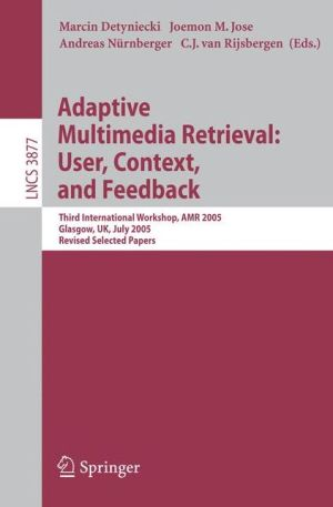 Adaptive Multimedia Retrieval User Context and Feedback - ABC Books