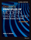 Groover's Principles of Modern Manufacturing SI Version, Global Edition
