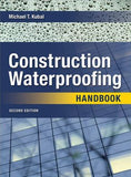 Construction Waterproofing Handbook 2E - ABC Books