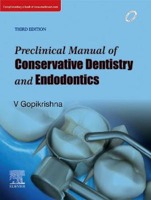 Preclinical Manual of Conservative Dentistry and Endodontics, 3e