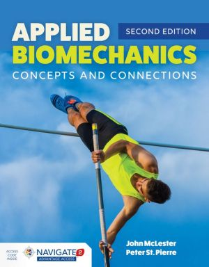 Applied Biomechanics: Concepts and Connections, 2e