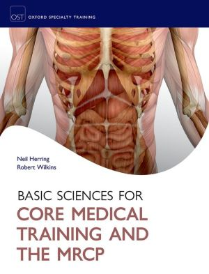 Basic Sciences for Core Medical Training and the MRCP - ABC Books