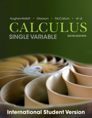 Calculus - Single and Multivariable, Sixth Edition , International Student Version **