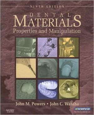Dental Materials, Properties and Manipulation, 9th Edition**