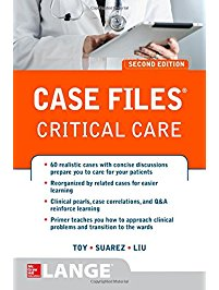 Case Files Critical Care, 2e