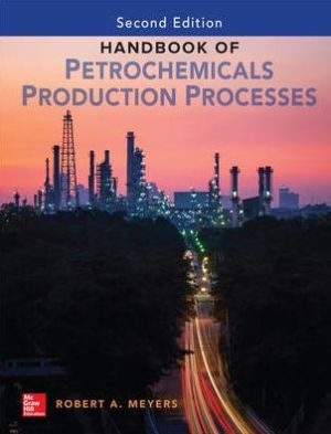 Handbook of Petrochemicals Production, 2nd Edition