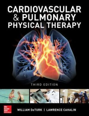 Cardiovascular and Pulmonary Physical Therapy, 3e