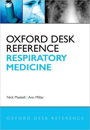 Oxford Desk Reference: Respiratory Medicine - ABC Books