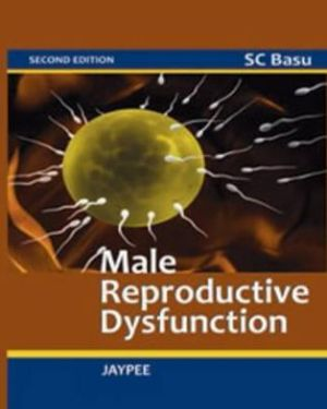 Male Reproductive Dysfunction 2E - ABC Books