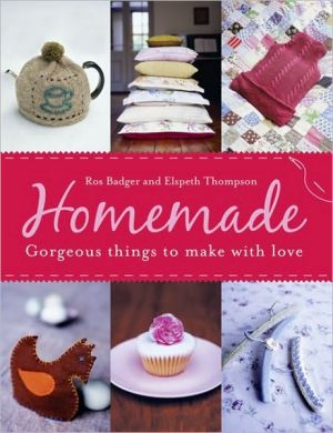 Homemade: Gorgeous Things to Make with love - ABC Books