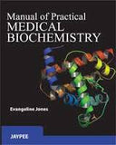 Manual of Practical Medical Biochemistry - ABC Books