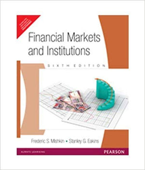 Financial Markets and Institutions (6Th Edition)