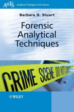 Forensic Analytical Techniques