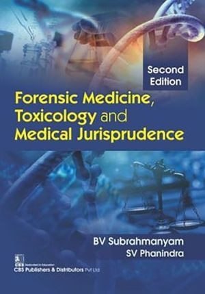 Forensic Medicine, Toxicology and Medical Jurisprudence, 2e (PB)