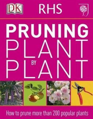 RHS Pruning Plant by Plant - ABC Books