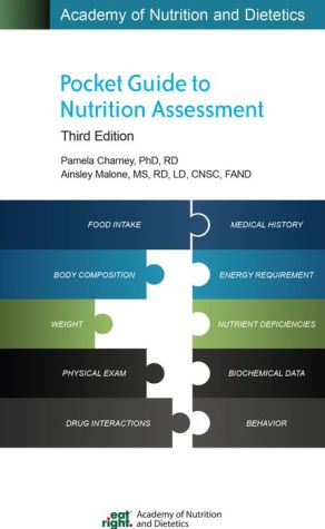 Academy of Nutrition and Dietetics Pocket Guide to Nutrition Assessment, 3e