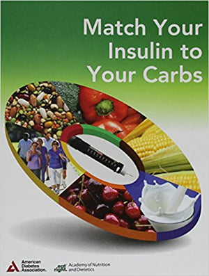 Match Your Insulin to Your Carbs - ABC Books