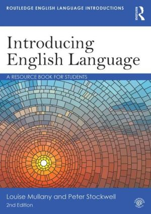 Introducing English Language : A Resource Book for Students, 2e