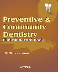 Preventive and Community Dentistry - ABC Books