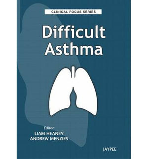 Difficult Asthma: Clinical Focus Series - ABC Books