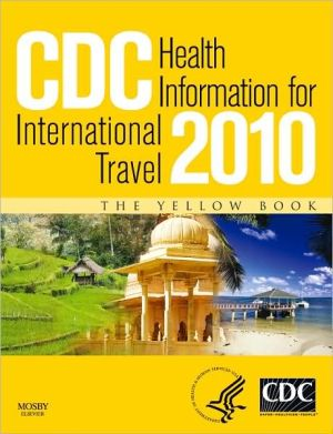 CDC Health Information for International Travel 2010 ** - ABC Books