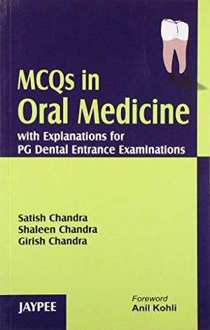 MCQs in Oral Medicine with Explanations for PG Dental Entrance Examination