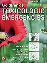 Goldfrank's Toxicologic Emergencies, 11th Edition