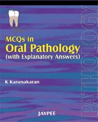 MCQs in Oral Pathology with Explanation Answers