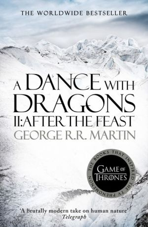 A Song of Ice and Fire (5) — A Dance With Dragons: Part 2 After the Feast - ABC Books