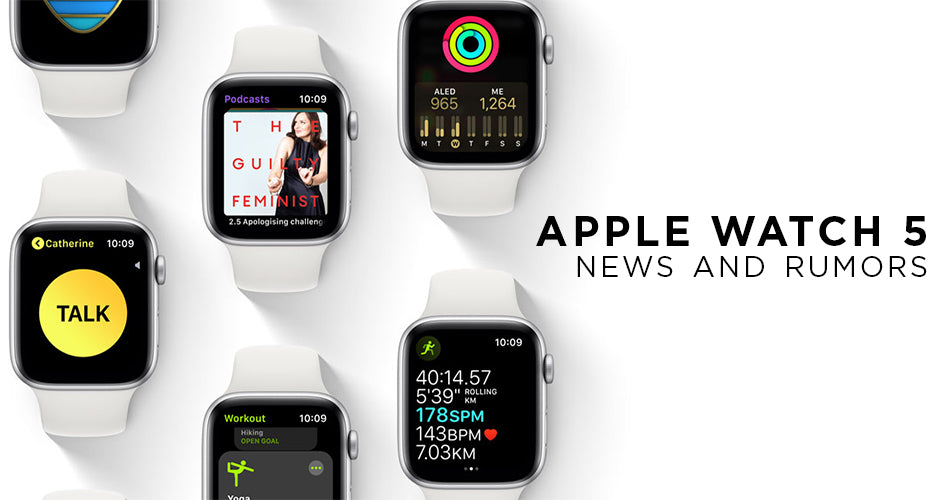 Apple Watch 5 series expected features