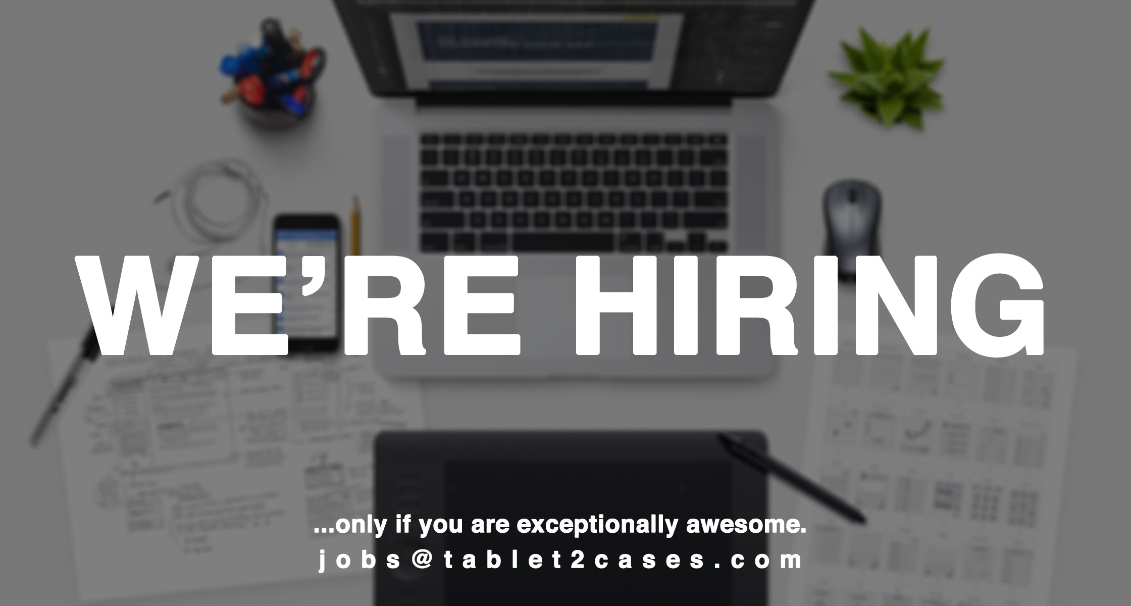 Tablet2Cases job hiring Marketing Specialist