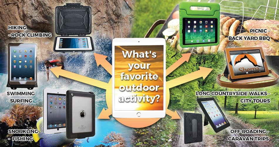 Best Tablet Cases for the Outdoors