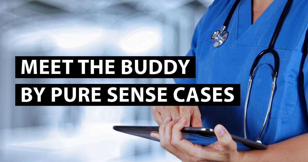 Meet the Buddy, by Pure Sense Cases