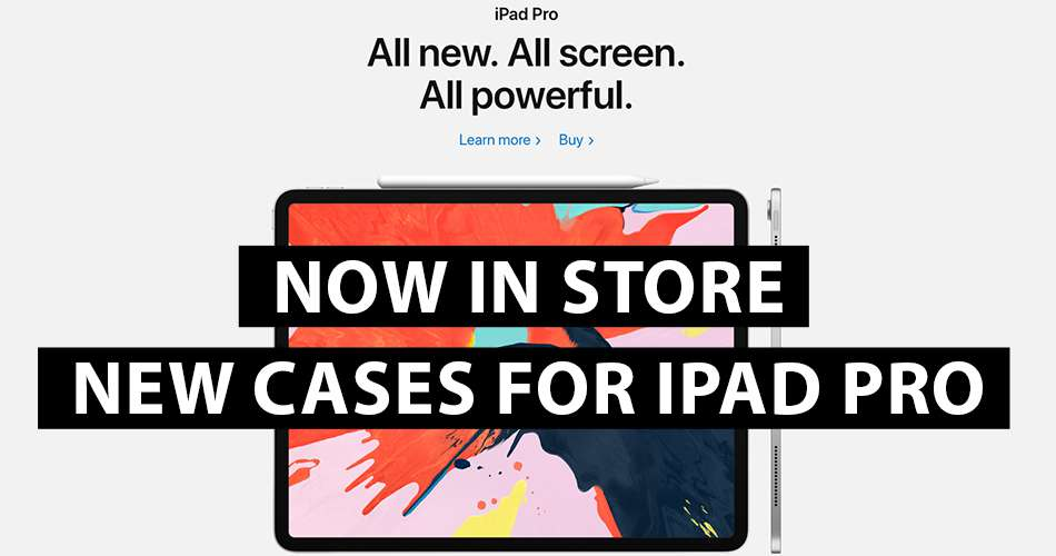 Now in store new cases for iPad Pro