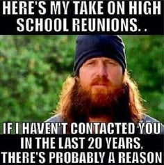 Jase quote high school reunions