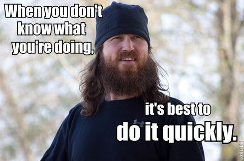 Jase quote best to do it quickly