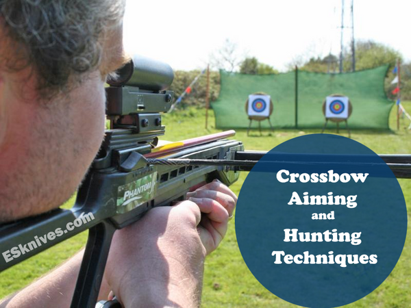 Crossbow Aiming and Hunting Techniques