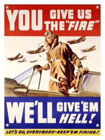 Classic American War Poster We'll give 'em hell