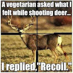 Hunting Humor vegetarian question