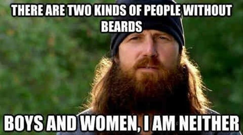 Duck Dynasty Beard Quote