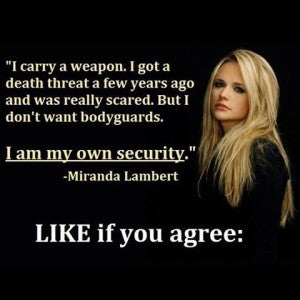 Miranda Lambert Second Amendment quote
