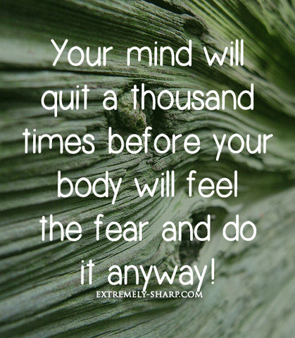 Your mind will quit a thousand times quote