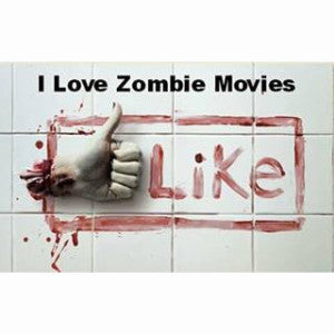 I love zombies movies